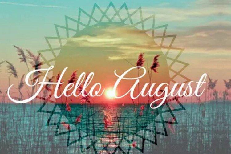 Kαλό μας Μήνα!!! ... ήρθε κιόλας ο Αύγουστος!!!