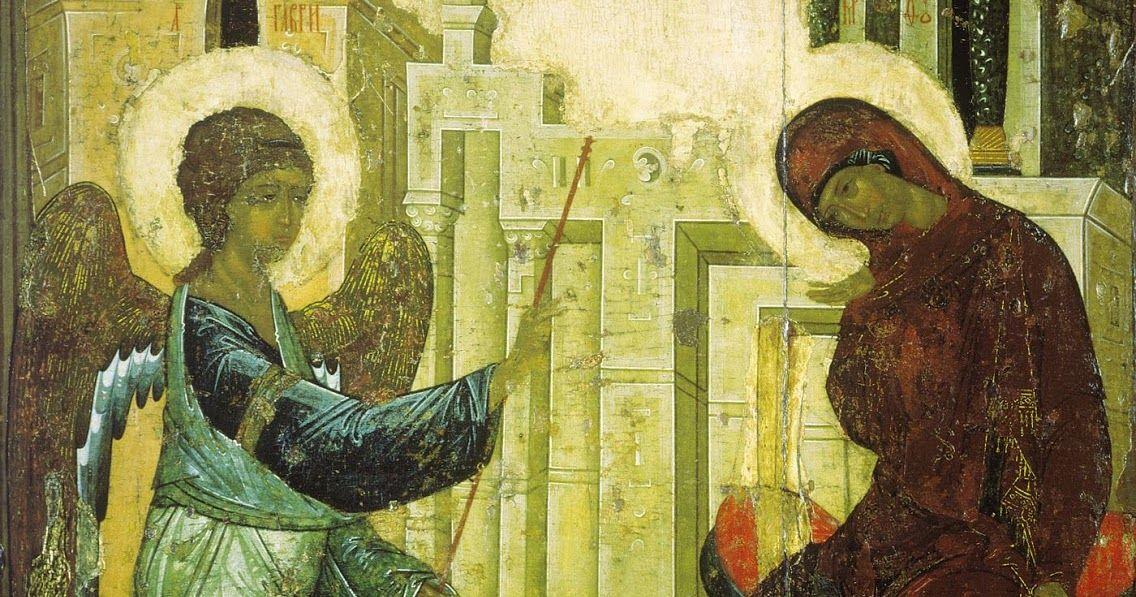 , Η 25η Μαρτίου, η Ορθοδοξία γιορτάζει σήμερα τον Ευαγγελισμό της Θεοτόκου