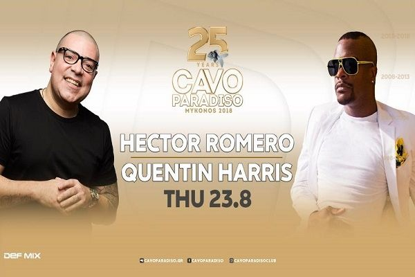 , Cavo Paradiso: 23/8 Hector Romero & Quentin Harris !! [All the Upcoming Events]
